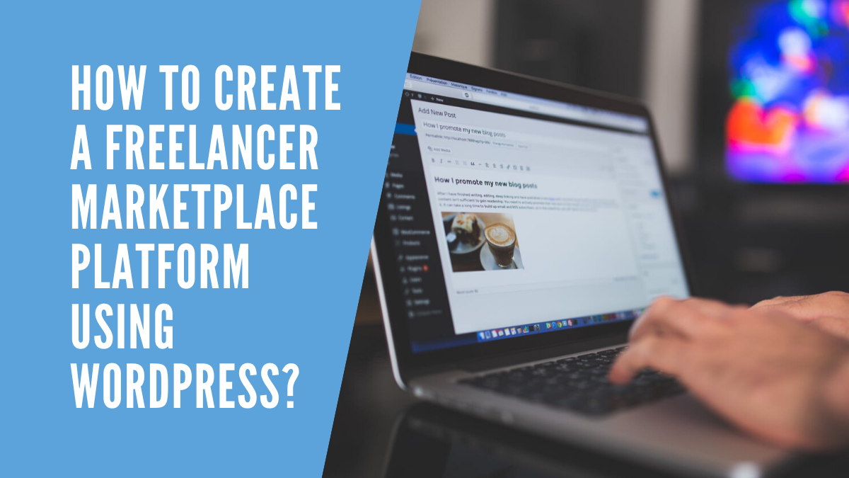 How To Create A Marketplace Website Using WordPress