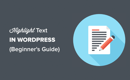 How to Highlight Text in WordPress
