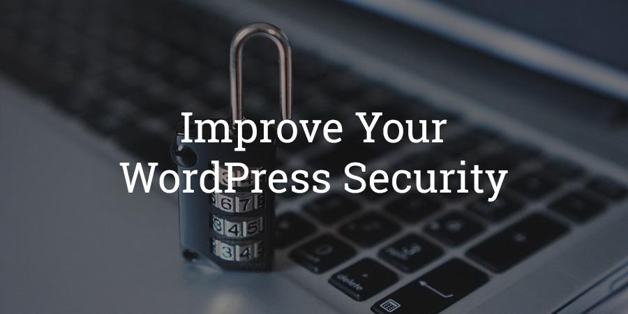 How to improve your WordPress Security